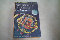 TOM SWIFT AND THE RACE TO THE MOON