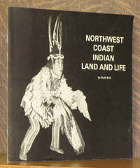NORTWEST COAST INDIAN LAND AND LIFE