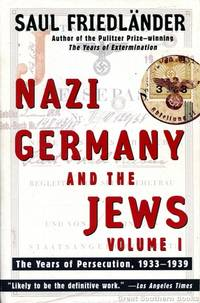 image of Nazi Germany and the Jews: The Years of Persecution