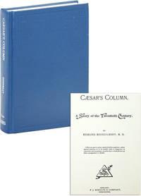 Cæsar's Column. A Story of the Twentieth Century