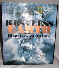 Restless Earth; Disasters of Nature