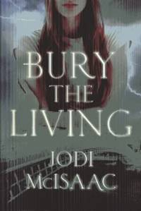 Bury the Living (The Revolutionary Series)