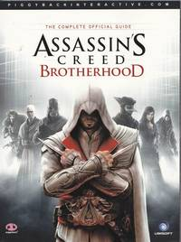Assassin's Creed Brotherhood - The Complete Official Guide