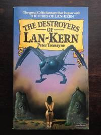 THE DESTROYERS OF LAN KERN