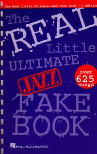 image of The Real Little Ultimate Jazz Fake Book: C Edition (Fake Books)