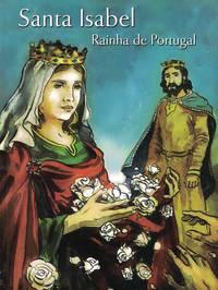 Santa Isabel, Rainha de Portugal