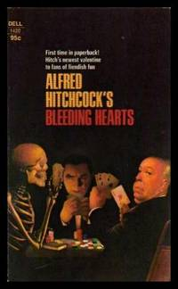 image of BLEEDING HEARTS:  The Play's the Thing; The Executioner; Man on a Leash; The Deep Six; Hidden Tiger; The Sensitive Juror; Fat Jow and Chance; Slay the Wicked; Into the Morgue; I'll Be Loving You; Motive: Another Woman; The Brotherhood; The Final Reel