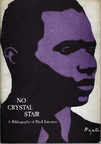 No Crystal Stair: A Bibliography of Black Literature