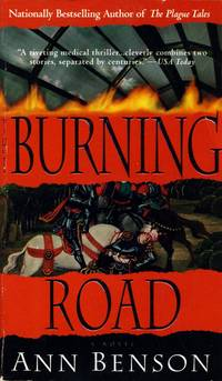 The Burning Road: A Novel (The Plague Tales)