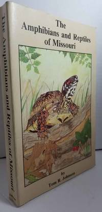 image of The Amphibians and Reptiles of Missouri