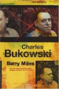 Charles Bukowski by Barry Miles - Hardcover - 2005-04-08 - from Books Express (SKU: 1852272716n)