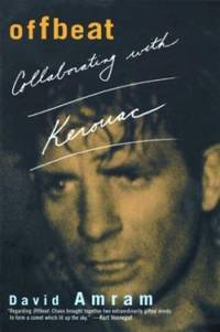 Offbeat : Collaborating with Kerouac