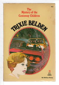 TRIXIE BELDEN: THE MYSTERY OF THE CASTAWAY CHILDREN. #21.