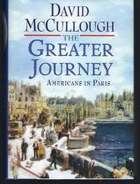 image of The Greater Journey: Americans in Paris