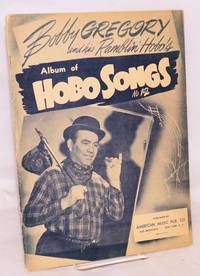 image of Bobby Gregory and his Ramblin' Hobo's album of hobo songs, no. 12