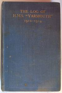 "The Log of HMS ""Yarmouth"" 1912-1914"