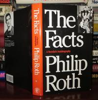THE FACTS A Novelist's Autobiography
