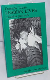 image of Common Lives/Lesbian Lives: a lesbian quarterly; #24, Fall 1987