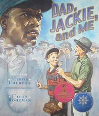 Dad, Jackie, and Me by Myron Uhlberg - Paperback - 2010 - from ThriftBooks (SKU: G1561455318I4N00)