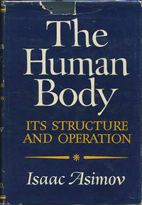 image of The Human Body: Its Structure and Operation