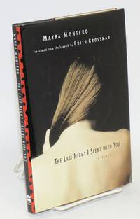 The last night I spent with you; a novel