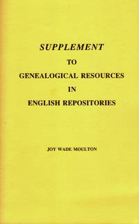 Supplement To Genealogical Resources In English Repositories