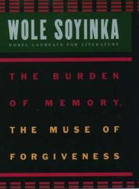 image of The Burden of Memory, the Muse of Forgiveness