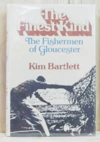 The Finest Kind:  The Fisherman of Gloucester