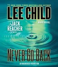 Never Go Back: A Jack Reacher Novel by Lee Child - 2013-03-07