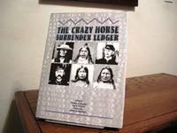 The Crazy Horse Surrender Ledger