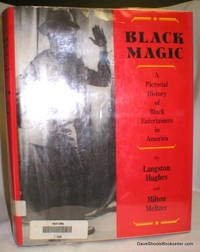 image of Black Magic; A Pictorial History of Black Entertainers in America
