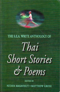 The S.E.A. Write Anthology of Thai Short Stories and Poems