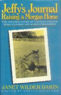 Jeffy's Journal; Raising a Morgan Horse