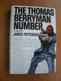 The Thomas Berryman Number by  James Patterson - Signed First Edition - 1976 - from Scene of the Crime Books, IOBA (SKU: biblio15518)