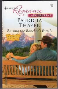 Raising The Rancher's Family - Rocky Mountain Brides - (Larger Print)
