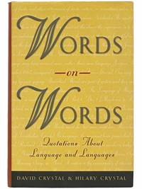 Words on Words: Quotations about Language and Languages