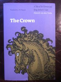 The Crown A Tale of Sir Gawein and King Arthur's Court