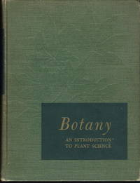 Botany, An Introduction to Plant Science