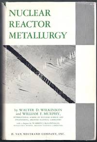 Nuclear Reactor Metallurgy