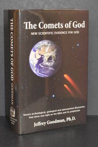 image of The Comets of God; New Scientific Evidence for God