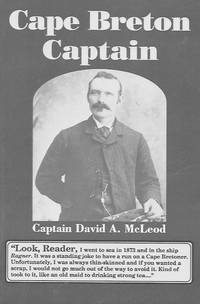 Cape Breton Captain: Captain David A. McLeod