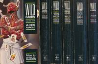 Wild Cards. Volumes One - Six. [Wild Cards / Aces High / Jokers Wild / Aces Abroad / Down and Dirty / Ace in the Hole]