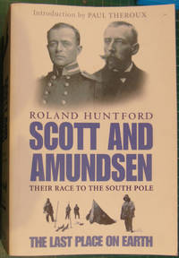 image of Scott And Amundsen: The Last Place on Earth