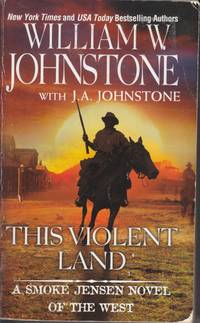 This Violent Land (Smok Jensen #2)