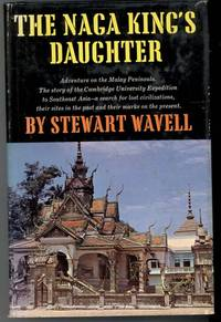 THE NAGA KING'S DAUGHTER by Wavell, Stewart