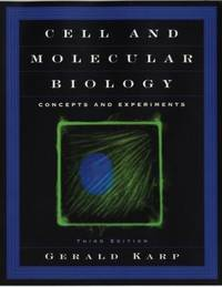 Cell and Molecular Biology : Concepts and Experiments by Gerald Karp - Hardcover - 2001 - from ThriftBooks and Biblio.com