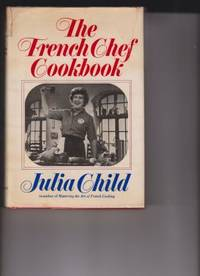 image of The French Chef Cookbook by Child, Julia