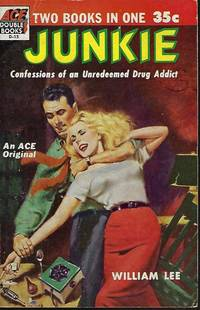 JUNKIE / NARCOTIC AGENT by  Maurice  William [William S. Burroughs] / Helbrant - Paperback - First Edition - 1953 - from Books from the Crypt (SKU: OBD32)