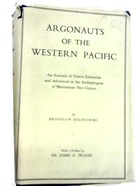 Argonauts of the Western Pacific by Bronislaw Malinowski - Hardcover - 1966 - from The World of Rare Books and Biblio.co.uk
