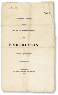 University in Cambridge. Order of Performances for Exhibition, Tuesday, April 30, 1822